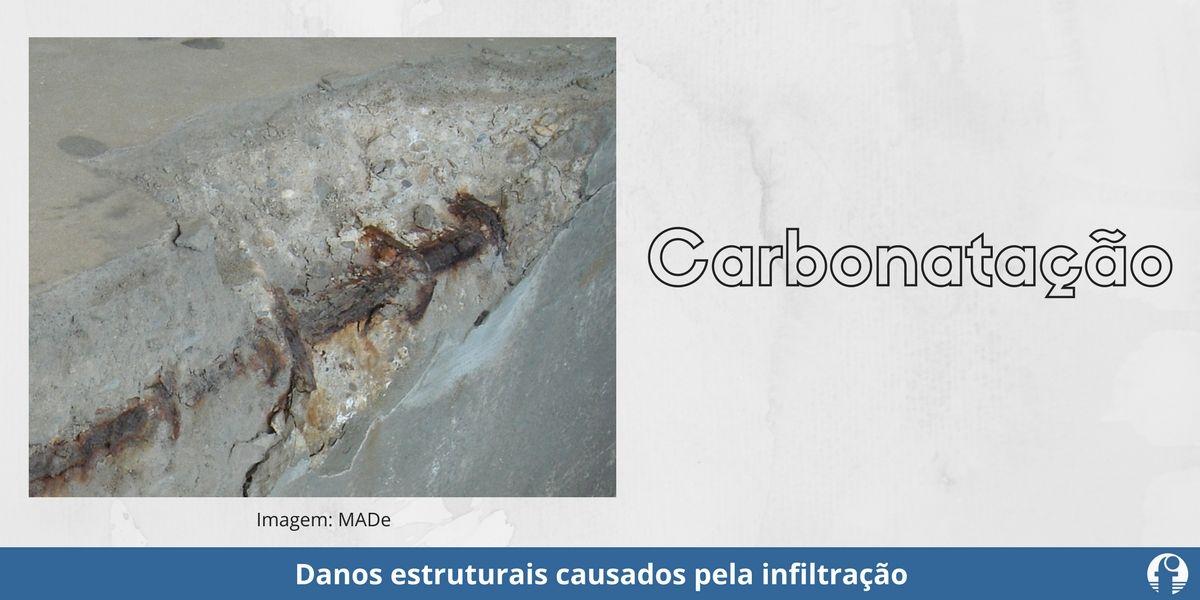 carbonatação concreto armado danos estruturais da infiltração