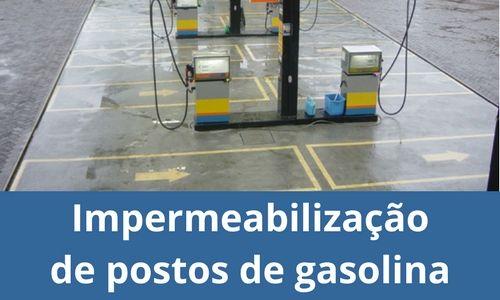 Impermeabilização de posto de gasolina