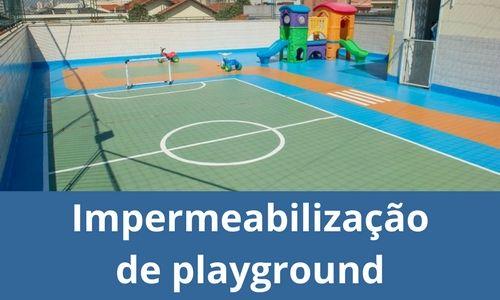 Impermeabilização de playground