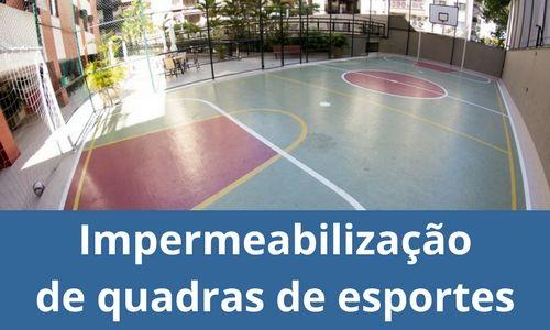 Impermeabilização de quadras de esportes