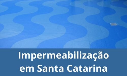 Impermeabilização em Santa Catarina
